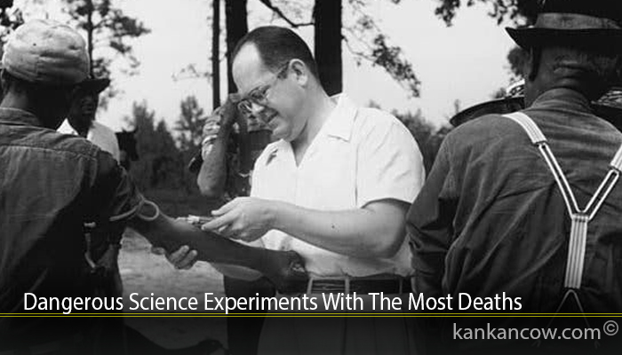 Dangerous Science Experiments With The Most Deaths